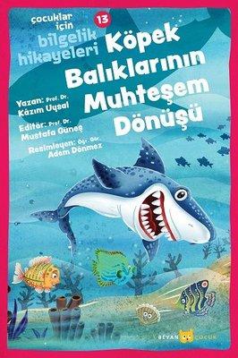 Köpek Balıklarının Mühteşem Dönüşü: Çocuklar için Bilgelik Hikayeleri - 13