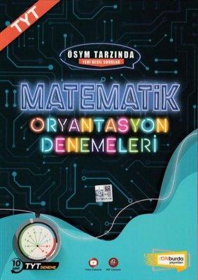 Matematik Oryantasyon Denemeleri - ÖSYM Tarzında Yeni Nesil Sorular