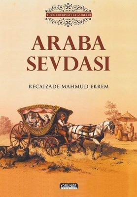 Araba Sevdası - Türk Edebiyatı Klasikleri