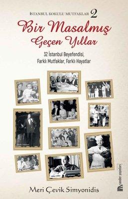 İstanbul Kokulu Mutfaklar 2 - Bir Masalmış Geçen Yıllar
