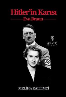 Hitler'in Karısı: Eva Braun