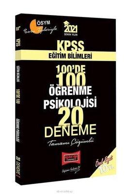 2021 KPSS Eğitim Bilimleri 100'de 100 Öğrenme Psikolojisi Tamamı Çözümlü 20 Deneme