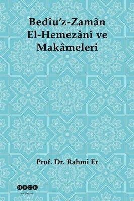 Bediuz-Zaman El-Hemezani Ve Makameleri