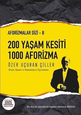 200 Yaşam Kesiti 1000 Aforizma-Aforizmalar 8