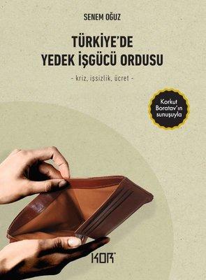 Türkiyede Yedek İşgücü Ordusu