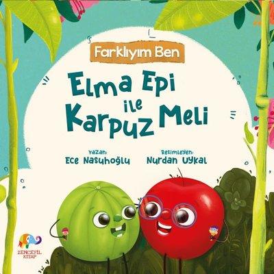 Elma Epi ile Karpuz Meli - Farklıyım Ben