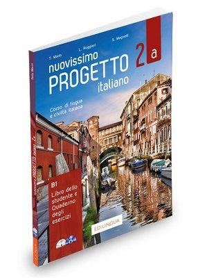 Nuovissimo Progetto İtaliano - 2A B1 Libro dello Studente e Quaderno degli Esercizi