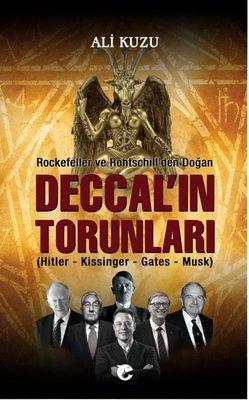 Deccal'ın Torunları - Rockefeller ve Rohtschill'den Doğan