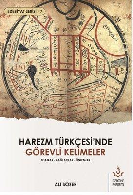 Harezm Türkçesi'nde Görevli Kelimeler - Edatlar - Bağlaçlar - Ünlemler
