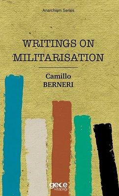 Writings On Militarisation