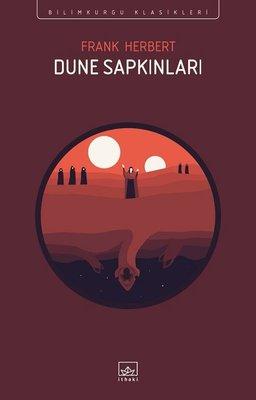 Dune Sapkınları - Bilimkurgu Klasikleri