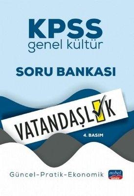 KPSS Genel Kültür Soru Bankası Vatandaşlık - Güncel - Pratik - Ekonomik
