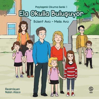Ela Okulla Buluşuyor - Paylaşımlı Okuma Serisi 1