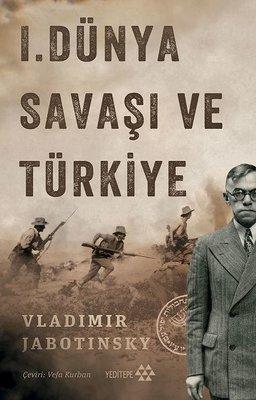 1. Dünya Savaşı ve Türkiye