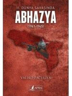 2. Dünya Savaşında Abhazya 1941 - 1945