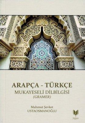 Arapça - Türkçe Mukayeseli Dilbilgisi - Gramer