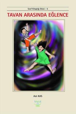 Tavan Arasındaa Eğlence - Sınıf Kitaplığı 5