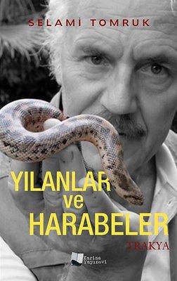 Yılanlar ve Harabeler: Trakya