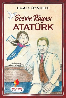 Ecenin Rüyası Atatürk