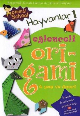 Eğlenceli Origami Hayvanlar - 4 Yaş ve Üzeri