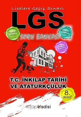 8. Sınıf T.C. İnkılap Tarihi Ve Atatürkçülük LGS Soru Bankası