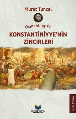 Osmanlılar 4 - Konstantiniyyenin Zincirleri