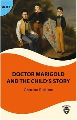 Doctor Marigold And The Childs - Stage 2