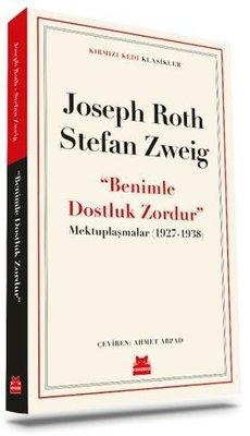 Benimle Dostluk Zordur - Mektuplaşmalar 1927 - 1938 - Kırmızı Kedi Klasikler