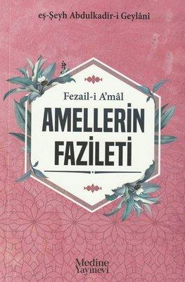 Fezail - i A'mal Amellerin Fazileti