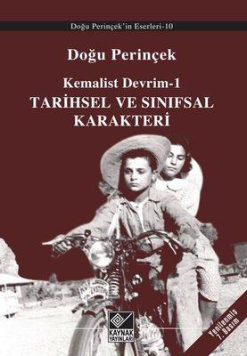 Kemalist Devrim 1 - Tarihsel ve Sınıfsal Karakteri
