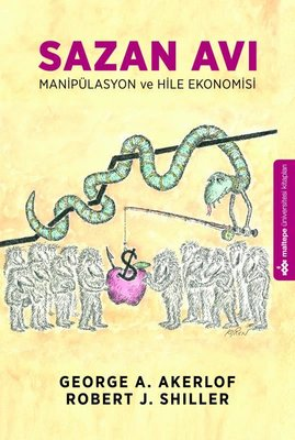 Sazan Avı - Manipülasyon ve Hile Ekonomisi