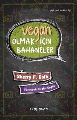 Vegan Olmak İçin Bahaneler - Yeşil Politika Kitaplığı