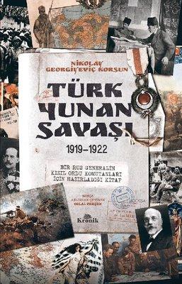 Türk  -  Yunan Savaşı 1919 - 1922