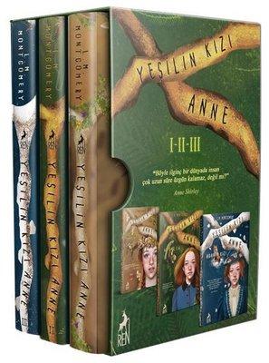 Yeşilin Kızı Anne Kutulu Seti - 3 Kitap Takım