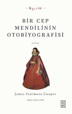 Bir Cep Mendilinin Otobiyografisi