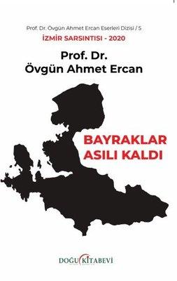 Bayrak Asılı Kaldı - İzmir Sarsıntısı 2020