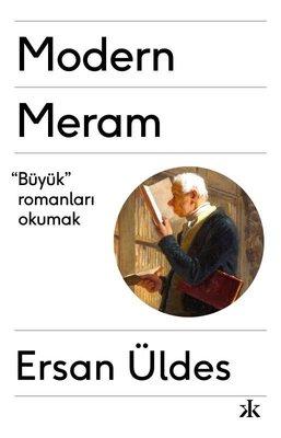 Modern Meram - Büyük Romanları Okumak