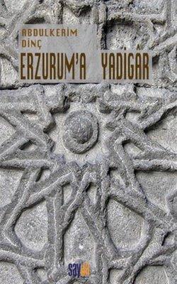Erzurum'a Yadigar