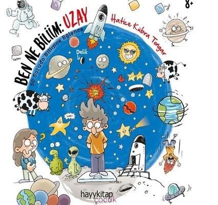 Ben Ne Biliim: Uzay - 50 Soruda Bilimce Eğlence