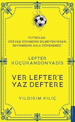 Lefter Küçükandonyadis - Ver Lefter'e Yaz Deftere