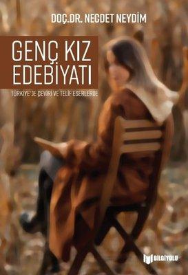 Genç Kız Edebiyatı - Türkiye'de Çeviri ve Telif Eserlerde