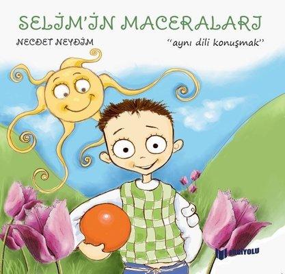 Selim'in Maceraları - Aynı Dili Konuşmak