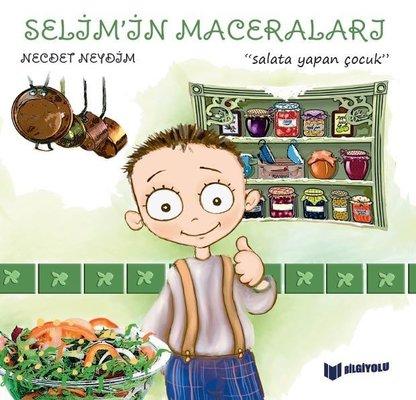 Selim'in Maceraları - Salata Yapan Çocuk