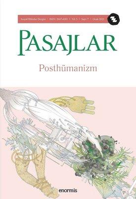 Pasajlar Sayı 7 - Posthümanizm