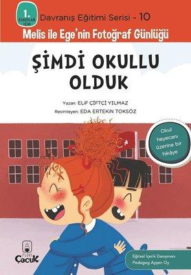 Şimdi Okullu Olduk - 1. Sınıflar İçin Davranış Eğitimi Serisi 10 - Melis ile Ege'nin Fotoğraf Günlüğ