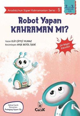 Robot Yapan Kahraman mı? - Anadolunun Süper Kahramanları Serisi 5 - Dil Bilgisi Etkinlikli