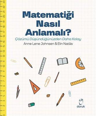 Matematiği Nasıl Anlamalı? - Çözümü Düşündüğümüzden Daha Kolay