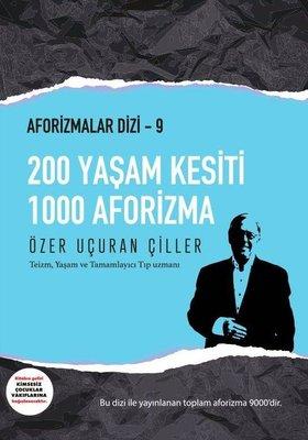 200 Yaşam Kesiti 1000 Aforizma - Aforizmalar 9