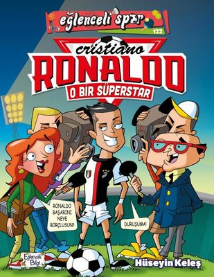O Bir Süperstar: Cristiano Ronaldo - Eğlenceli Spor