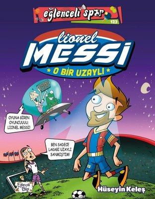 O Bir Uzaylı: Lionel Messi - Eğlenceli Spor